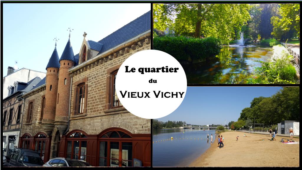 Le quartier du Vieux Vichy